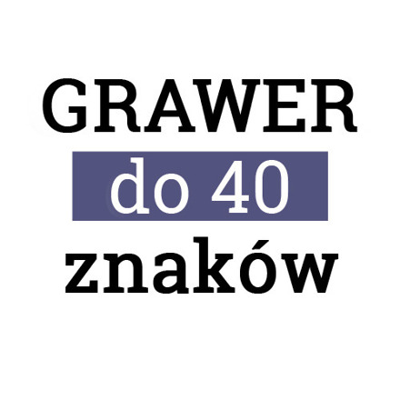 GRAWER do 40 znaków